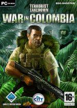 Terrorist Takedown: War In Colombia PC Full Español