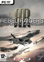 Rebel Raiders: Operation Nighthawk PC Full Español
