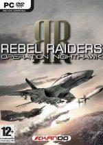Rebel Raiders: Operation Nighthawk PC Full Español