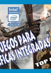 Descargar Juegos Para Gráfica Integrada Intel HD