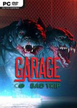 GARAGE: Bad Trip PC Full Español