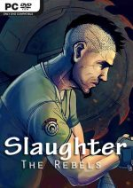 Slaughter 3: The Rebels PC Full Español