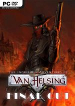 The Incredible Adventures of Van Helsing: Final Cut PC Full Español